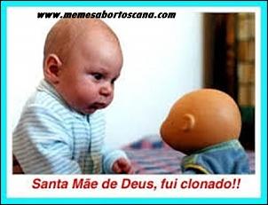 Mamãe Fui Clonado-memes-humor-engracado-memes-brasil-fui-clonado-melhor-site-de-memes-site-de-memes.jpg